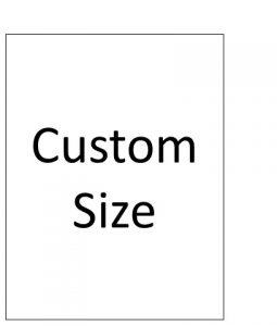 Custom Size